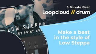 Make a beat in the style of Low Steppa - 3 Minute Beat