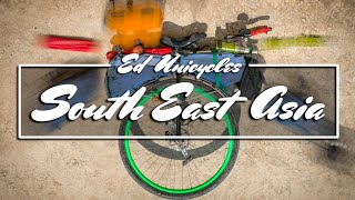 NEW SERIES | Ed Unicycles South East Asia | Trailer