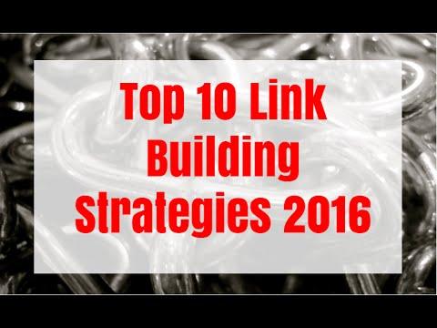 Top 10 Link Building Strategies 2016
