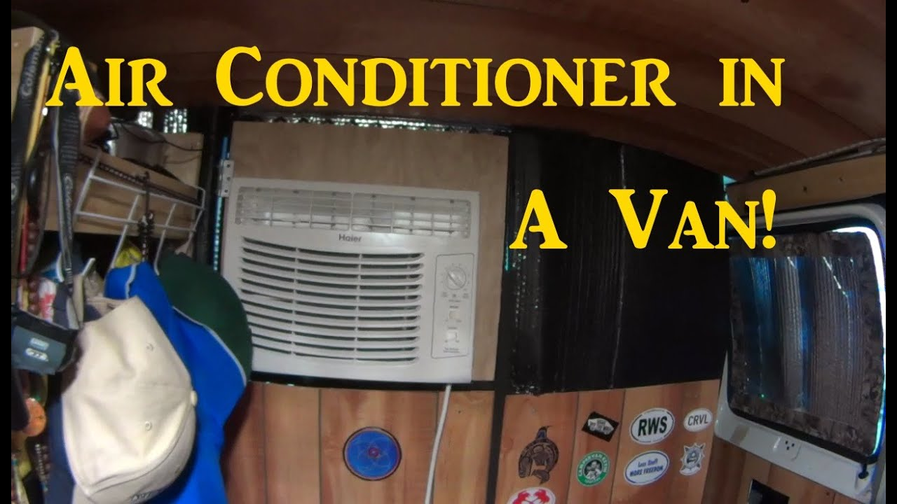 A C Install In A Van Window Air Conditioner Van Living