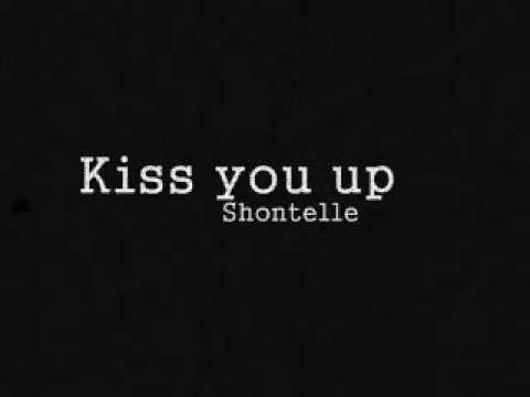 Shontelle - Kiss you up