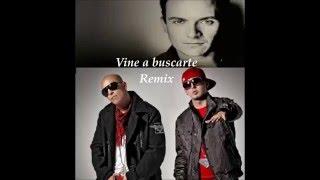 Vine a buscarte Fonseca Alexis y Fido - Remix