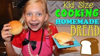 Kid Size Cooking: Homemade Bread