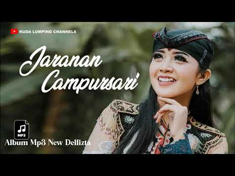 Jaranan Campursari Album Mp3 New Dellizta - Kuda Lumping Channels