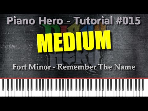 Fort Minor - Remember The Name [Piano Hero #015]