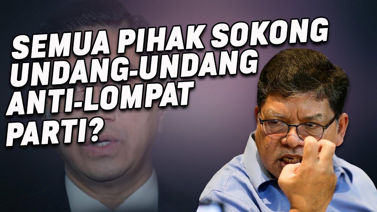 Semua Pihak Sokong Undang-Undang Anti-Lompat Parti?