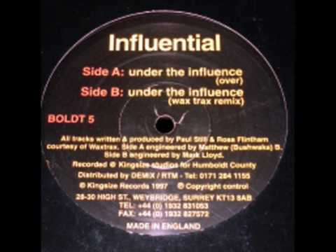 Influential – Under The Influence