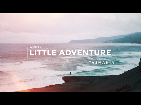 A Not So Little Adventure // TASMANIA