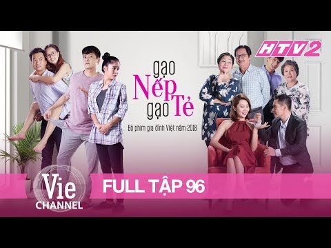 GẠO NẾP GẠO TẺ - Tập 96 - FULL | Phim Gia Đình Việt 2018