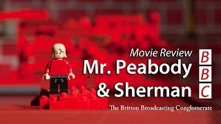 Mr. Peabody And Sherman Movie Review -- With Britton