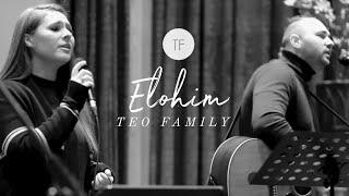 Elohim - Teo Family | Live