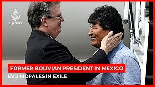 Bolivia's former president arrives in Mexico