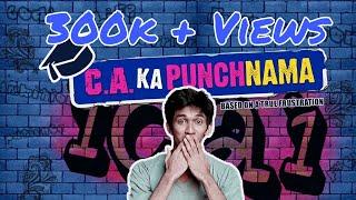 C.A ka Punchnama (Based on a True Frustration)