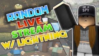 Random Live Stream W/ Lightning #11 | Roblox | SUPRISE LIVESTREAM