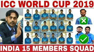 ICC WORLD CUP 2019 INDIA TEAM SQUAD ANNOUNCED   INDIA 15 MEMBERS TEAM SQUAD FOR WORLD CUP 2019