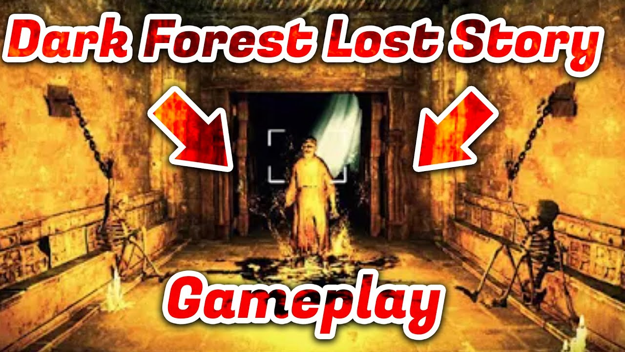 Dark Forest Lost Story - By AGaming+