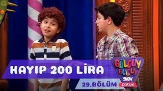 Güldüy Güldüy Show Çocuk 29.Bölüm - Kayıp 200 lira