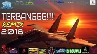 Video DJ TERBARU REMIX 2018 🔊🔊BASS BOOSTED 🔊🔊TERBANG BROOO!!!!! SERASA NAIK JET.... DJ LOUW L3 VOL 120 download MP3, 3GP, MP4, WEBM, AVI, FLV Oktober 2018