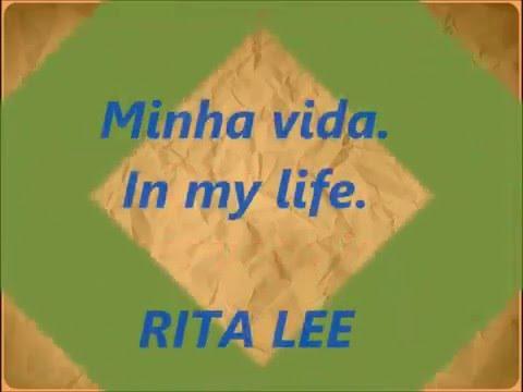 Minha Vida  RITA LEE  Legendada By Nefer