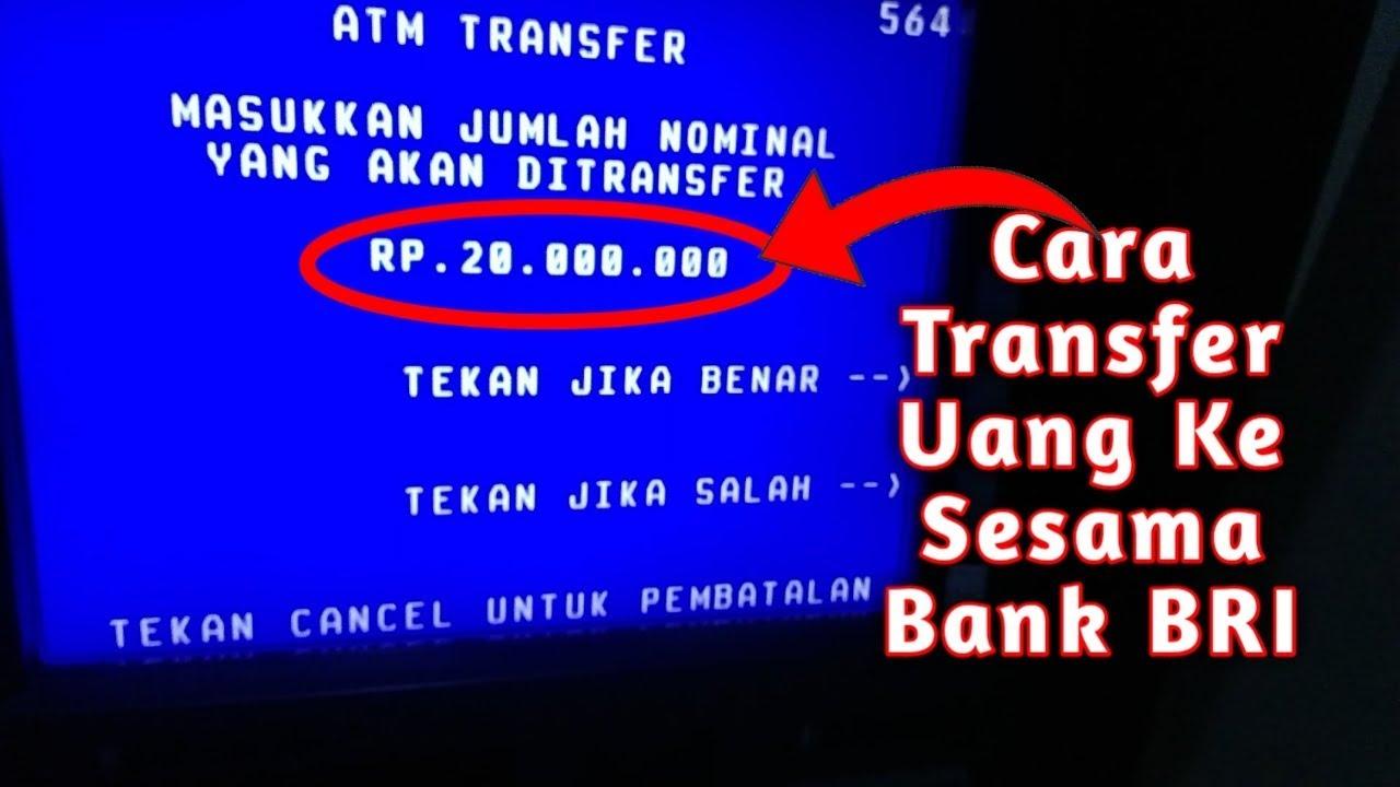 Cara Transfer Uang Ke Sesama Bank BRI - YouTube
