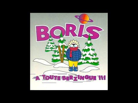 Boris - A Toute Berzingue !!! (Radio Edit)