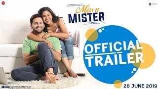 Miss U Mister Official Trailer Siddharth Chandekar & Mrunmayee Deshpande 28th June 2019