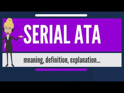 What is SERIAL ATA? What does SERIAL ATA mean? SERIAL ATA meaning, definition & explanation