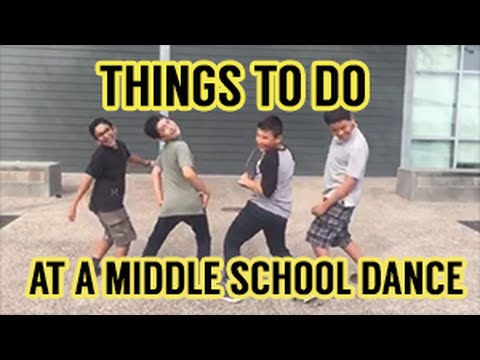 Things to Do at a Middle School Dance (HTMCV)