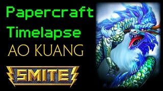 Papercraft Timelapse: Ao Kuang (Smite)