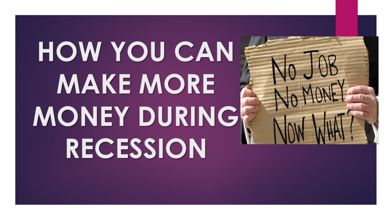 Image result for Can You Make Money in a Recession