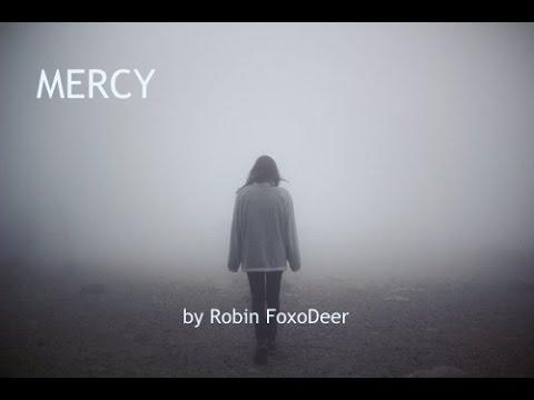 Mercy by Robin FoxoDeer
