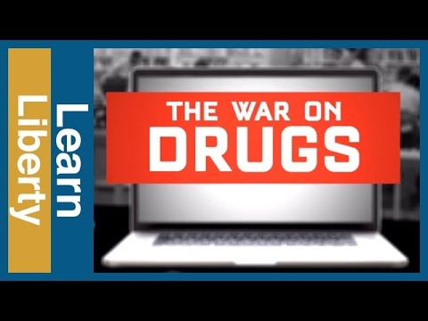 2016 Presidential Election: The War on Drugs - Learn Liberty