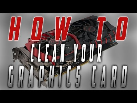 HOW TO properly clean your GTX 960 graphics card