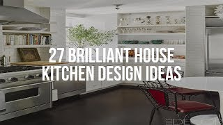 🔴 27 Brilliant HOЏSE KITCHEN DESIGN Ideas