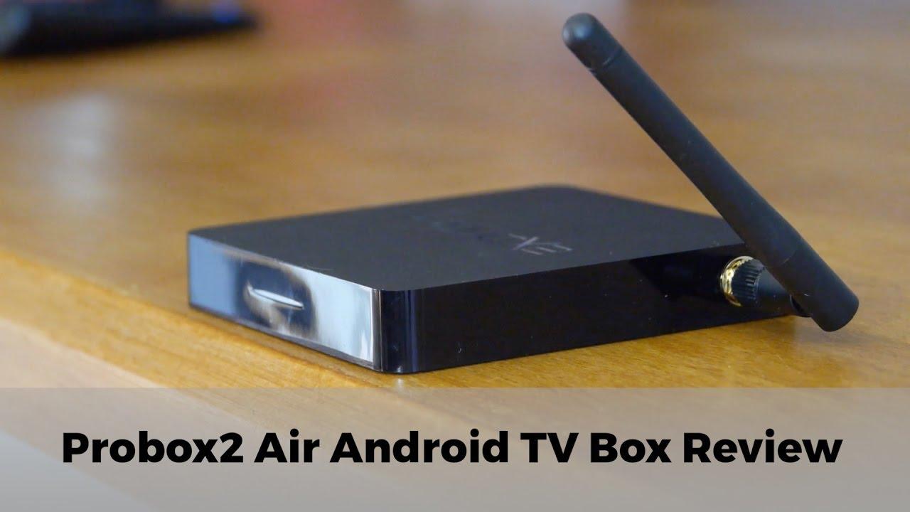 האחרון Probox2 Air Android TV Box Review - YouTube ET-44