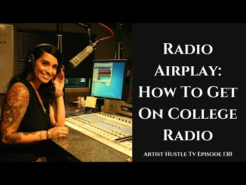 Radio Airplay 101: How To Get On College Radio