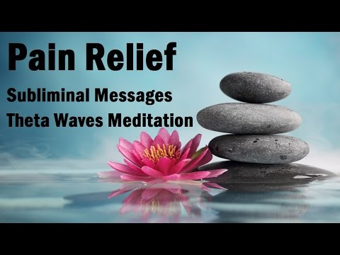 3 Hours Ultimate Pain Relief- Theta Waves Soothing Music Subliminal Messages For Healing