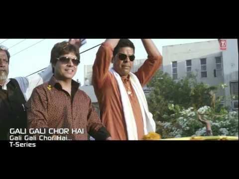 Gali Gali Chor Hai Title Song by Kailash Kher   Gali Gali Chor Hai   Akshaye Khanna, Mughda Godse