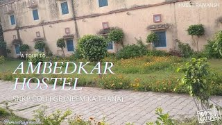 A Tour To Ambedkar Hostel🔸SNKP Govt. College (Neem Ka Thana) ~ @imeetrajvansh
