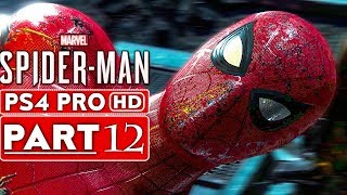 SPIDER MAN PS4 Gameplay Walkthrough Part 12 [1080p HD PS4 PRO] - No Commentary (SPIDERMAN PS4)