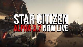 STAR CITIZEN ALPHA 3.7.0 NOW LIVE - NEW MISSION LEAKS