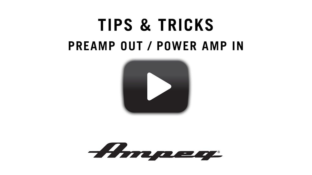 ampeg tricks and tips - preamp out    power amp in