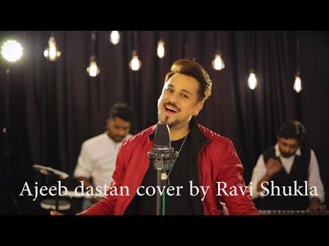 Ajeeb Dastan Hai Yeh | Kaisi Paheli | Ravi Shukla