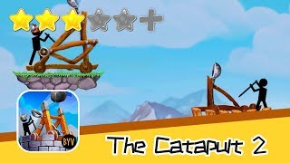 Catapult 2: Stick castle siege - Walkthrough One Shot, One Kill Recommend index three stars
