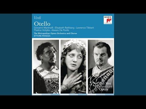 Otello: Act IV: Piangea cantando (Willow Song)