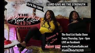 The Real List Radio Show | Season 9, Episode 4 ( PT 1 )