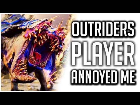 Outriders Player Made me REALLY MAD! |