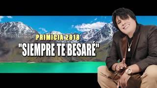 CHINITO DEL ANDE - SIEMPRE TE BESARÉ