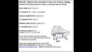 Piano Collection 2019 part 2, played by Nigel Deacon