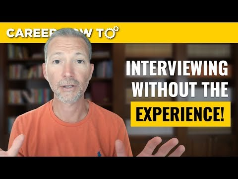 How To Answer Interview Questions When You Lack The Experience
